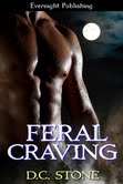 Feral Cravings D.C. Stone